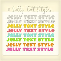 8 Jelly Text Styles